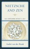 Nietzsche and Zen (eBook, ePUB)