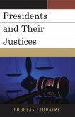 Presidents and their Justices (eBook, ePUB)