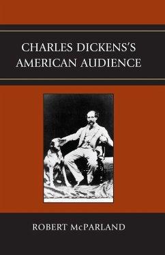 Charles Dickenss American Audience