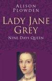 Lady Jane Grey: Classic Histories Series (eBook, ePUB)