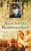 The Auschwitz Kommandant (eBook, ePUB)