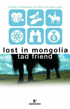 Lost in Mongolia (eBook, ePUB) - Friend, Tad