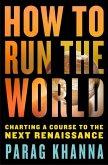 How to Run the World (eBook, ePUB)
