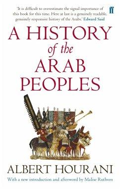 A History of the Arab Peoples (eBook, ePUB) - Hourani, Albert
