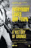Everybody Loves Our Town (eBook, ePUB)
