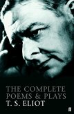 The Complete Poems and Plays of T. S. Eliot (eBook, ePUB)