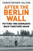 After the Berlin Wall (eBook, ePUB)