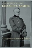 Commander of All Lincoln's Armies (eBook, PDF)