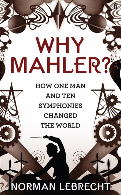 Why Mahler? (eBook, ePUB) - Lebrecht, Norman