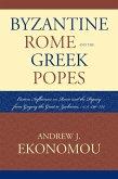 Byzantine Rome and the Greek Popes (eBook, ePUB)