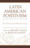 Latin American Positivism (eBook, ePUB)