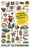Keeping Up With the Germans (eBook, ePUB)