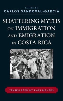 Shattering Myths on Immigration and Emigration in Costa Rica (eBook, ePUB)