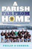 GAA Abroad A Parish Far From Home (eBook, ePUB)