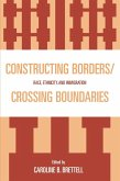 Constructing Borders/Crossing Boundaries (eBook, ePUB)