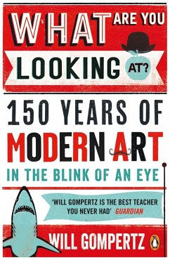 What Are You Looking At? (eBook, ePUB) - Gompertz, Will