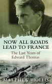 Now All Roads Lead to France (eBook, ePUB)
