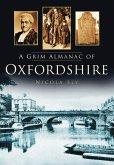 A Grim Almanac of Oxfordshire (eBook, ePUB)