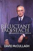 John A. Costello The Reluctant Taoiseach (eBook, ePUB)