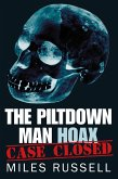 The Piltdown Man Hoax (eBook, ePUB)