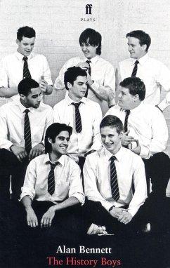 The History Boys (eBook, ePUB) - Bennett, Alan; Bennett, Alan; Bennett, Alan
