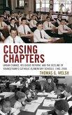 Closing Chapters (eBook, ePUB)
