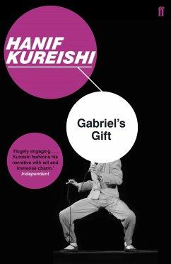 Gabriel's Gift (eBook, ePUB) - Kureishi, Hanif; Kureishi, Hanif