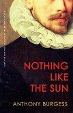 Nothing Like the Sun (eBook, ePUB)