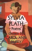 Sylvia Plath Poems Chosen by Carol Ann Duffy (eBook, ePUB)