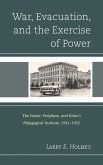 War, Evacuation, and the Exercise of Power (eBook, ePUB)