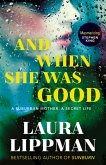 And When She Was Good (eBook, ePUB)
