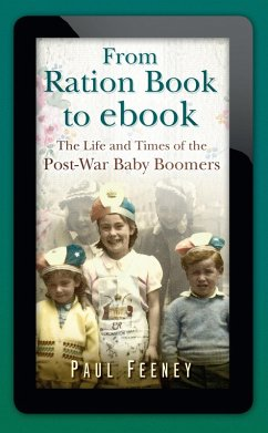 From Ration Book to ebook (eBook, ePUB) - Feeney, Paul