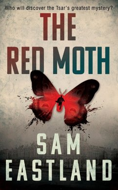 The Red Moth (eBook, ePUB) - Eastland, Sam