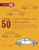 Draw 50 Cars, Trucks, and Motorcycles (eBook, ePUB)