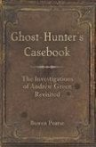 Ghost-Hunter's Casebook (eBook, ePUB)