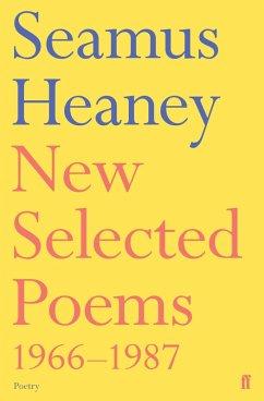 New Selected Poems 1966-1987 (eBook, ePUB) - Heaney, Seamus