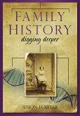 Family History: Digging Deeper (eBook, ePUB)