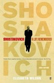 Shostakovich: A Life Remembered (eBook, ePUB)