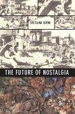 The Future of Nostalgia (eBook, ePUB)
