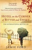 Hotel on the Corner of Bitter and Sweet (eBook, ePUB)