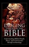 Digging Through the Bible (eBook, ePUB)