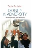 Dignity in Adversity (eBook, PDF)