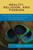 Reality, Religion, and Passion (eBook, PDF)