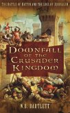 Downfall of the Crusader Kingdom (eBook, ePUB)