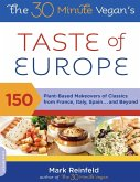 The 30-Minute Vegan's Taste of Europe (eBook, ePUB)