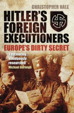 Hitler's Foreign Executioners (eBook, ePUB) - Hale, Christopher
