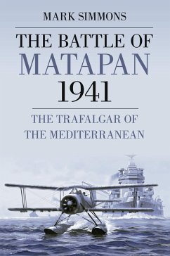 The Battle of Matapan 1941 (eBook, ePUB) - Simmons, Mark