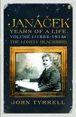 Janacek: Years of a Life Volume 1 (1854-1914) (eBook, ePUB) - Tyrrell, John