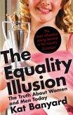 The Equality Illusion (eBook, ePUB)