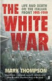 The White War (eBook, ePUB)